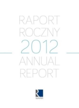 [Raport Roczny 2012 | Annual Report 2012]